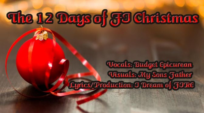 The 12 Days of FI Christmas!